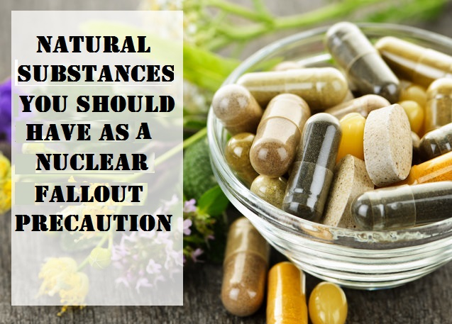 Natural Substances You Should Have as a Nuclear Fallout Precaution