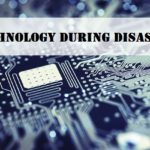 Technology During Disaster