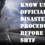 Know US Official Disaster Procedures Before the SHTF