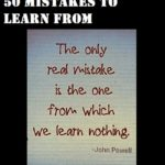 50 Mistakes to Learn From