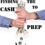 Finding the Cash to Prep