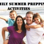 Family Summer Prepping Activities