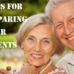 Tips For Preparing Your Parents