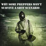 Why Some Preppers Won't Survive a SHTF Scenario