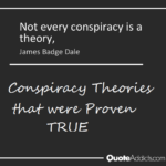 Conspiracy Theories That Were Proven True