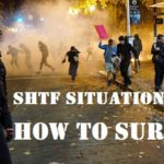 SHTF Situation Riot: How to Survive