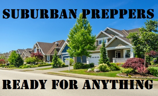 Suburban Preppers-Ready for Anything