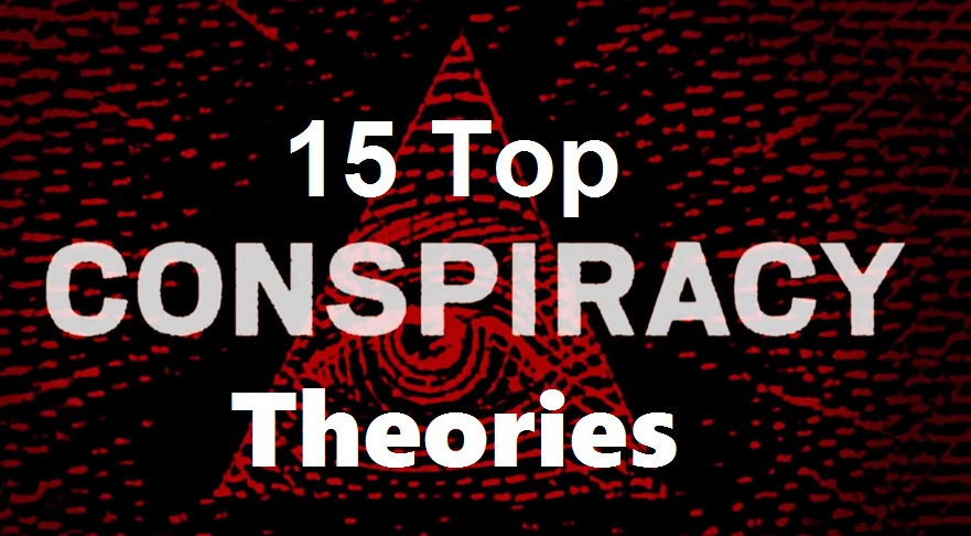 15 Top Conspiracy Theories