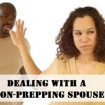 Dealing With a Non-Prepping Spouse